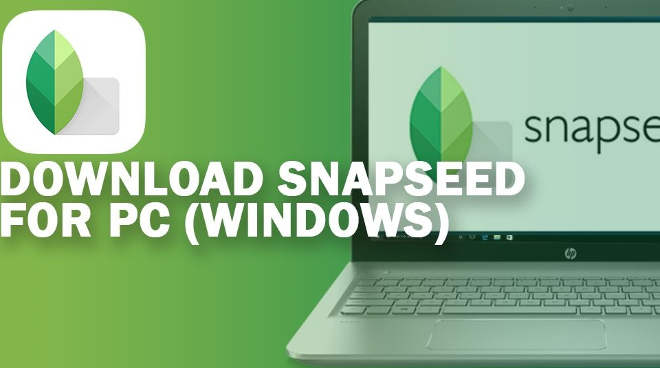 Snapseed 2.20 Crack APK [MAC + Win] 2020 Torrent Product Key